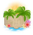 wooden signboard palms and flowers on seashore vector image
