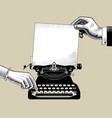 hands man and woman with old typewriter vector image vector image