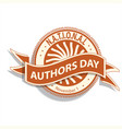 national authors day sign and badge vector image vector image