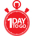 1 day to go stopwatch icon vector image vector image