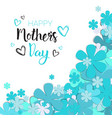 happy mothers day greeting card background holiday vector image vector image