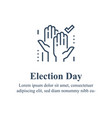 election day concept democracy voting vector image