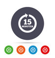 every 15 minutes sign icon full rotation arrow vector image