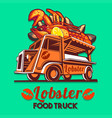 food truck lobster seafood salad fast delivery vector image