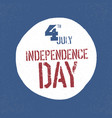 4th july independence day patriotic badge us vector image