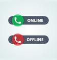 Online and offline status buttons vector image vector image