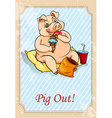 Pig out vector image vector image