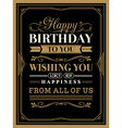 Vintage frame Happy Birthday card typography vector image vector image