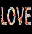 Festive beautiful inscription love Valentines Day vector image