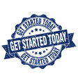 get started today stamp sign seal vector image vector image