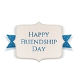 Happy Friendship Day realistic greeting Banner vector image vector image