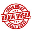 brain break round red grunge stamp vector image vector image