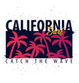 california surfing graphic with palms t-shirt vector image