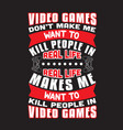 gamer quotes and slogan good for t-shirt video