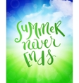Summer never ends vector image vector image