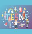 teens typography poster vector image vector image