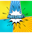 comic awesome wording template vector image vector image