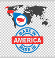 made in america usa stamp world map with red vector image