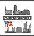sacramento city skyline detailed silhouette on usa vector image vector image