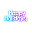colorful happy holidays spectrum background vector image