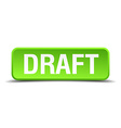 Draft green 3d realistic square isolated button vector image