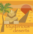 egypt symbols and landmarks mysterious desserts vector image