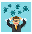 fear contracting virus and panic vector image vector image