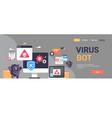 virus bot robot hacker danger piracy error vector image vector image