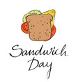 happy sandwich day vector image