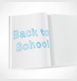 back to school design notebook on a white vector image