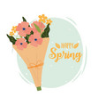happy spring bouquet flowers wrapped paper vector image