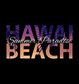 hawai beach summer paradise abstract palm vector image