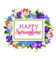 spring holidays greeting card with floral frame vector image vector image
