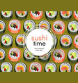 sushi banner with fresh rolls pattern on green vector image