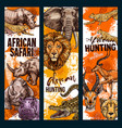 african safari hunt animals banners vector image