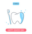 happy dentist day concept tooth and toothbrush vector image