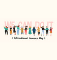 international womens day vector image vector image