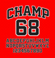 tackle twill style champ typeface embroidered vector image vector image
