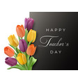 teacher s day horizontal card with tulips vector image vector image