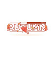 hello autumn lettering composition in doodle line vector image vector image