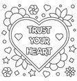 trust your heart coloring page vector image vector image