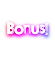 pink bonus sign on white background vector image vector image