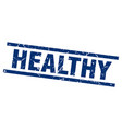 square grunge blue healthy stamp vector image vector image