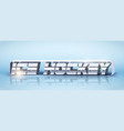 banner template of ice hockey vector image vector image