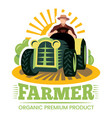 farm and farmer organic product premium label vector image