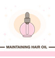 maintaining hair oil product vector image vector image