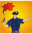 retro police officer stop gesture pop art retro vector image vector image