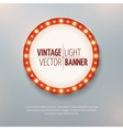 Vintage light circle banner sign Event vector image