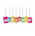 colorful hanging cardboard Tags - workshop vector image