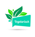 vegetarian sign organic food farm fresh and vector image